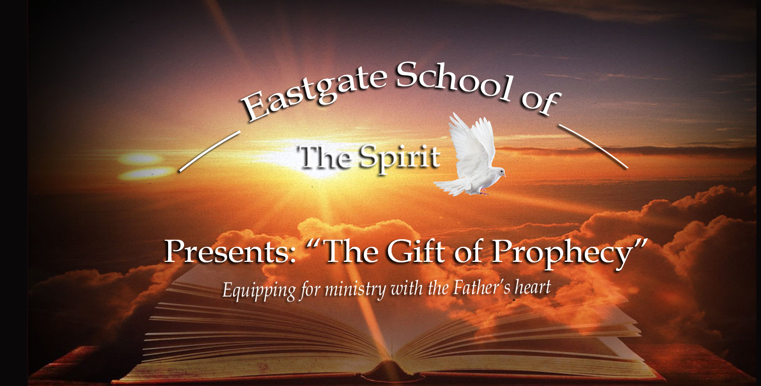 Gift of Prophecy   Destiny Eastgate Ministries