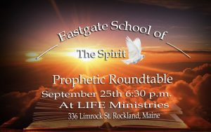 Eastgate Prophetic Round Table September 25th Destiny Eastgate